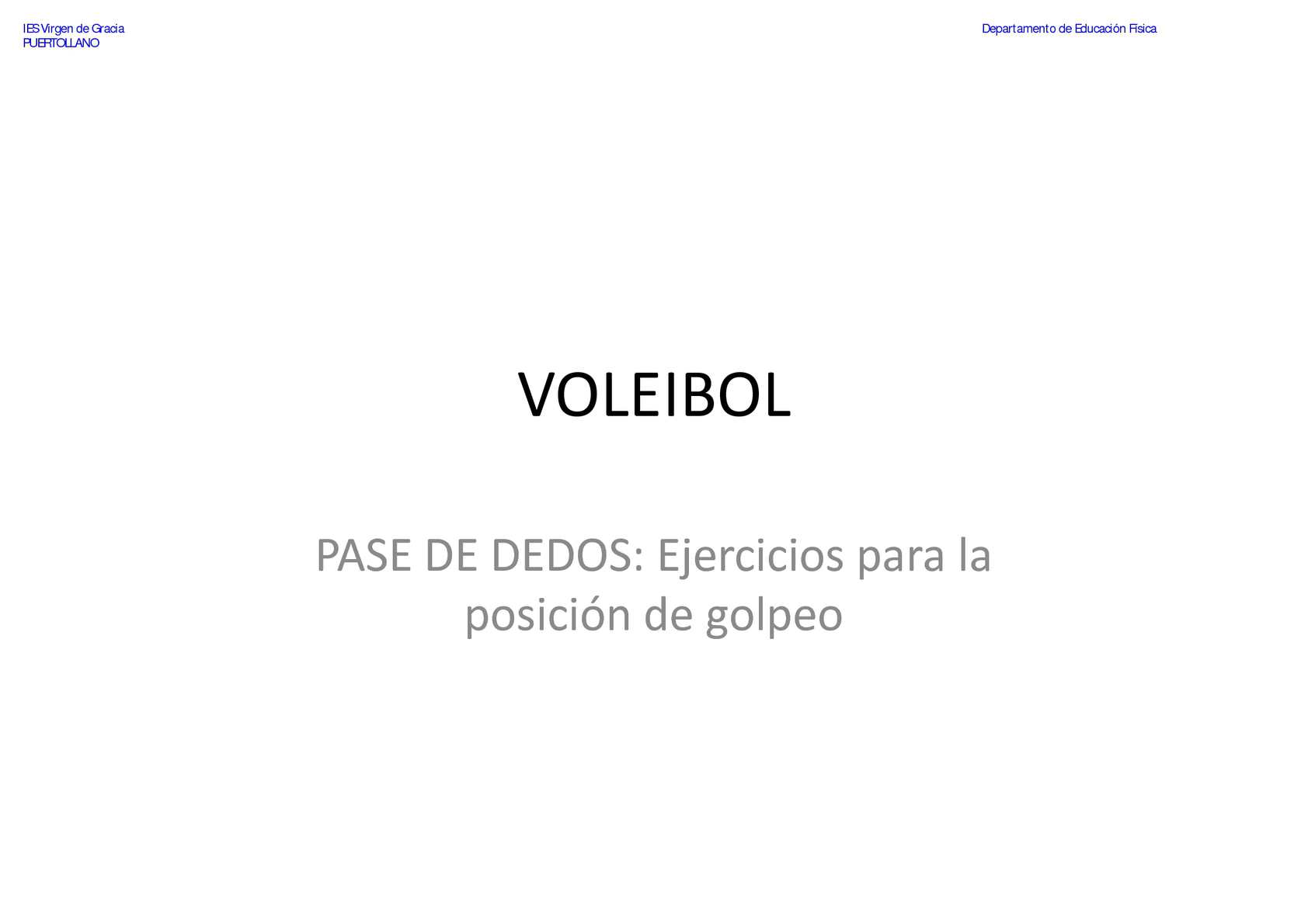VOLEIBOL - Pase de Dedos - Ejercicios para la posición de golpeo