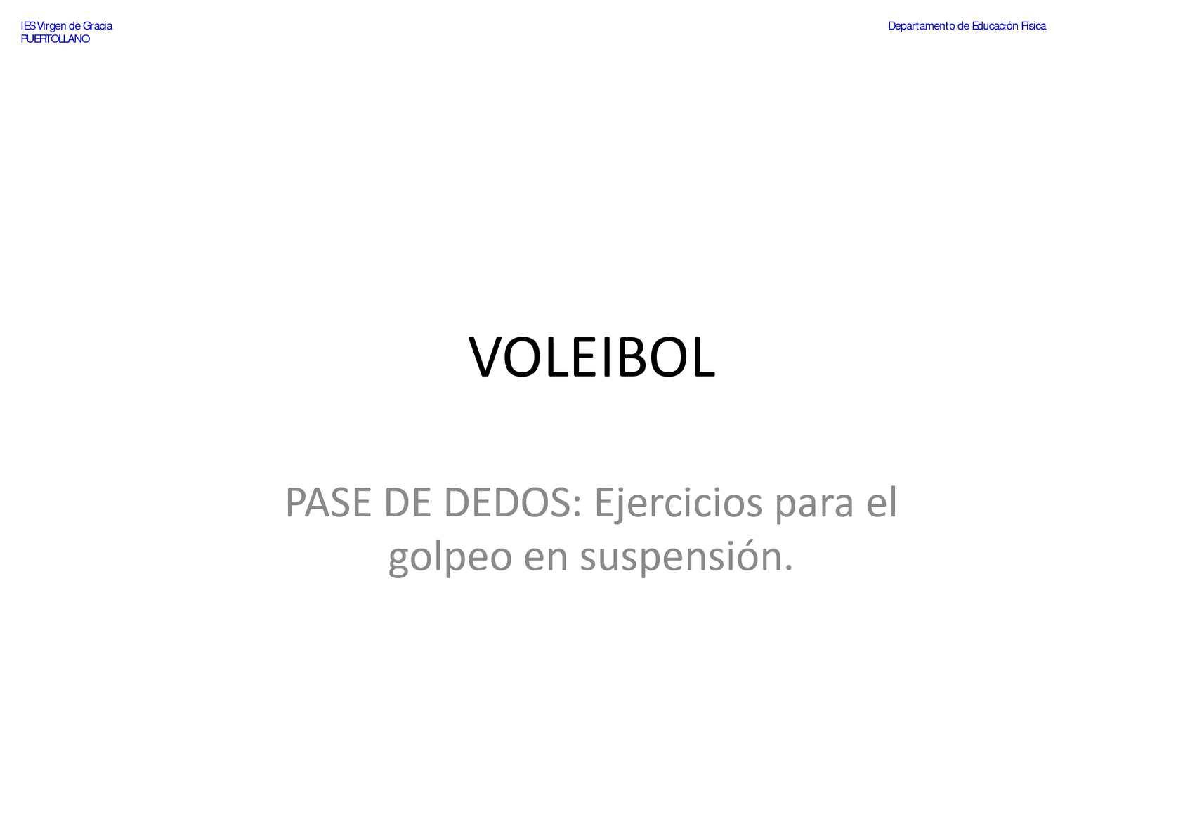 VOLEIBOL - Pase de Dedos - Ejercicios para el golpeo en suspensión