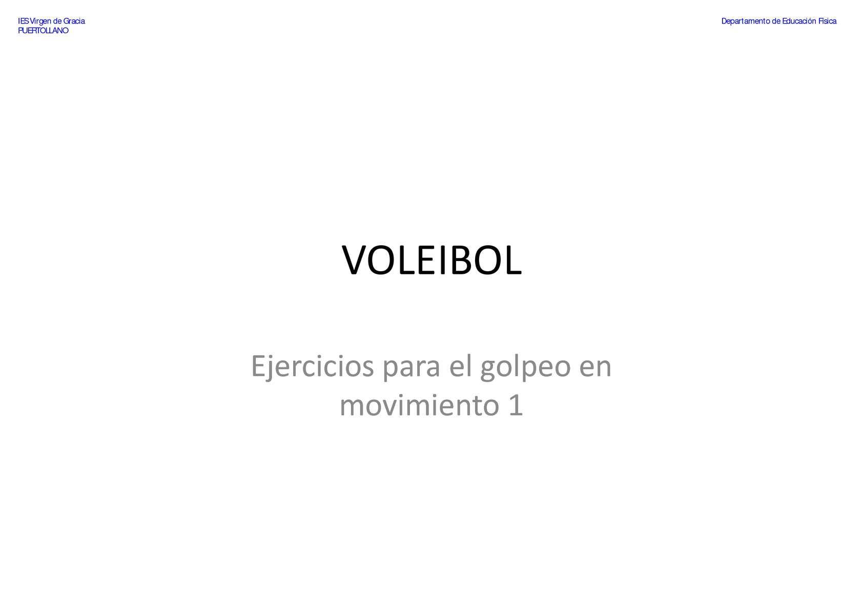 VOLEIBOL - Pase de dedos - Ejercicios para el golpeo en movimiento 1