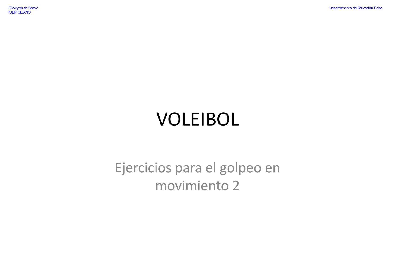 VOLEIBOL - Pase de dedos - Ejercicios para el golpeo en movimiento 2