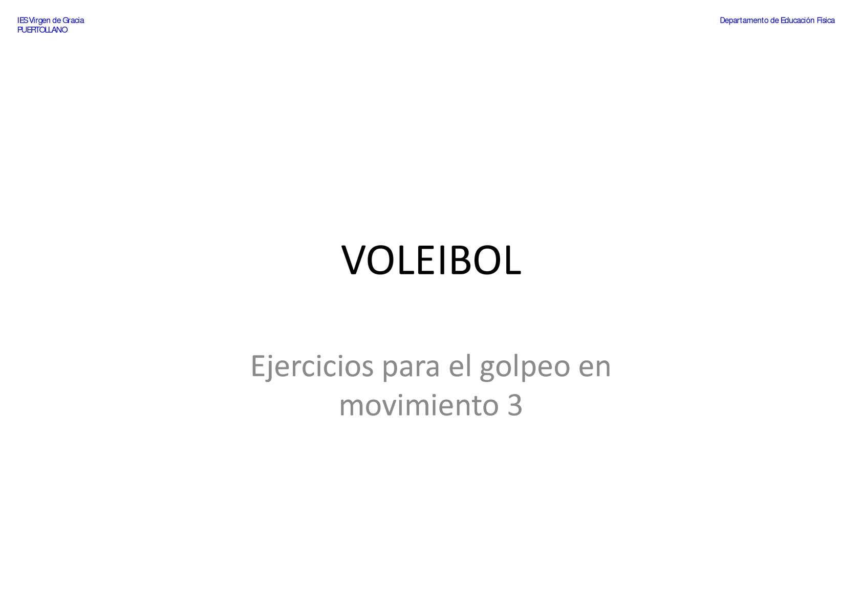 VOLEIBOL - Pase de dedos - Ejercicios para el golpeo en movimiento 3