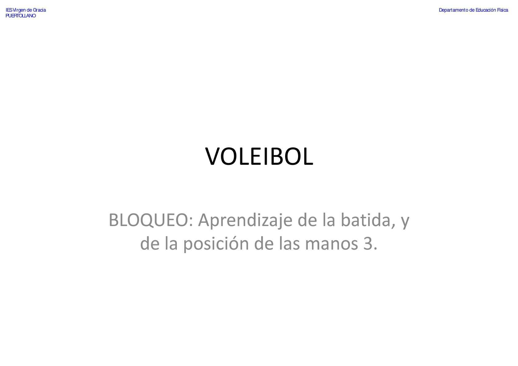 VOLEIBOL - Bloqueo - Aprendizaje de la batida y de la posición de las manos 3