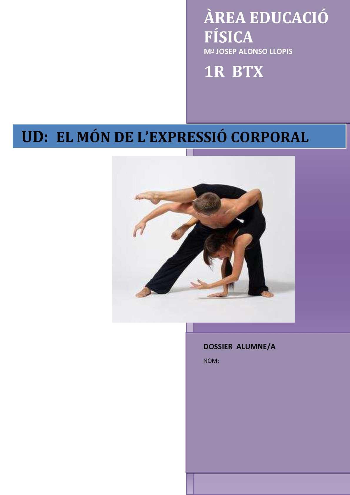 EL MÓN DE L'EXPRESSIÓ CORPORAL. 1r BTX
