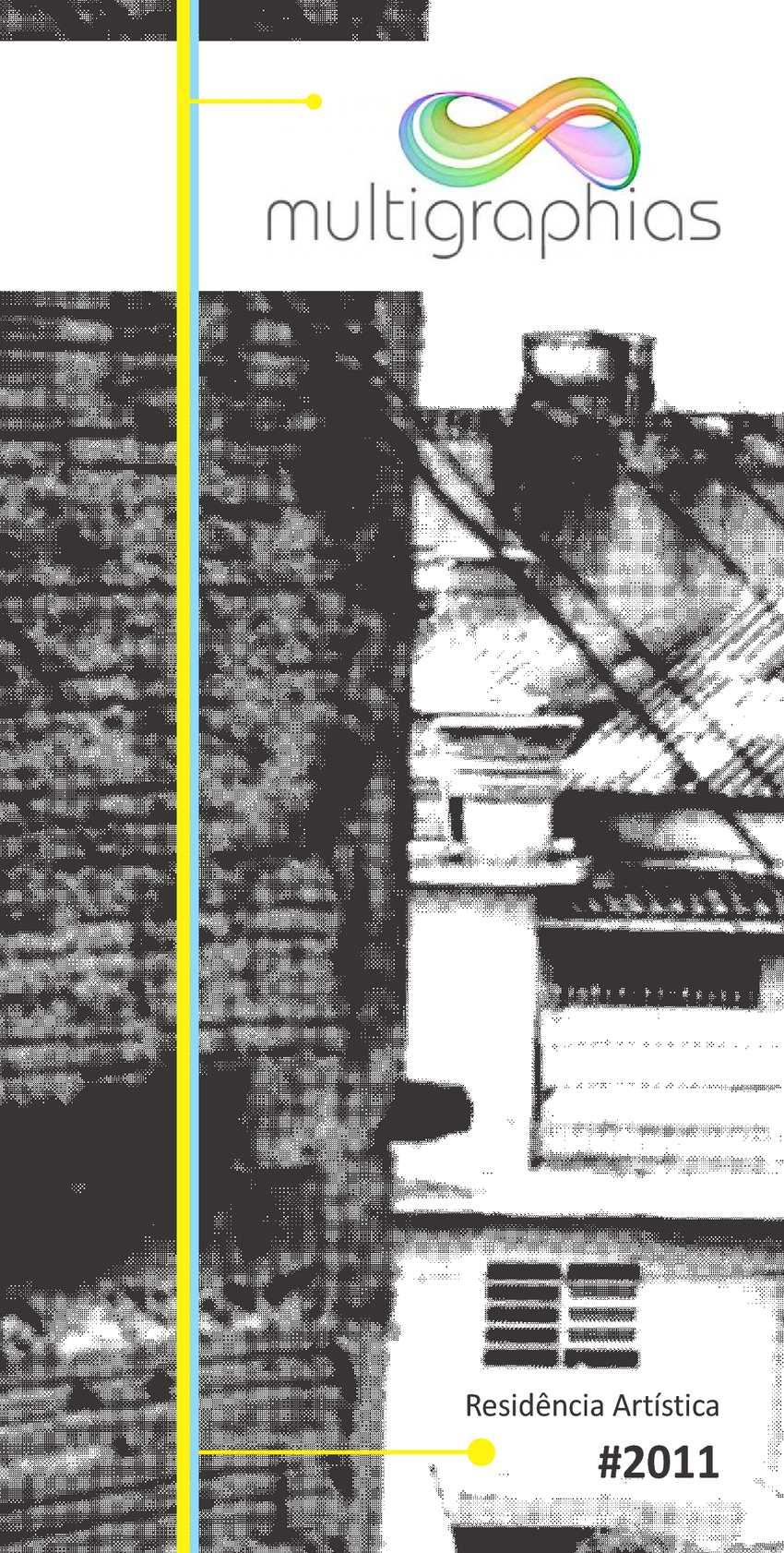 Multigraphias #2011