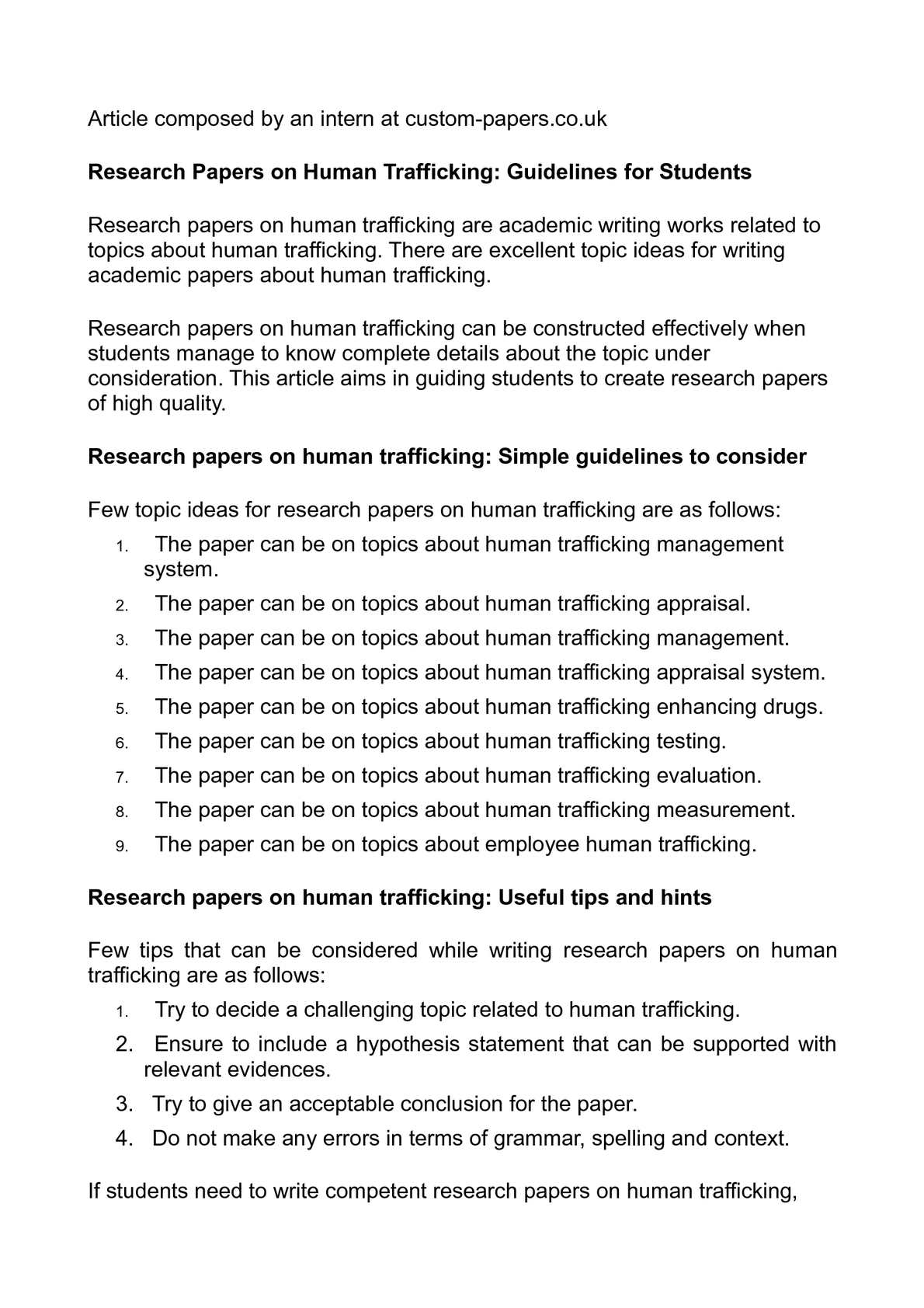 research paper on human trafficking essays Human trafficking essay human trafficking essays on human trafficking human trafficking human trafficking research human trafficking has become a major problem worldwide which affects many people an estimated 600-800 hundred.