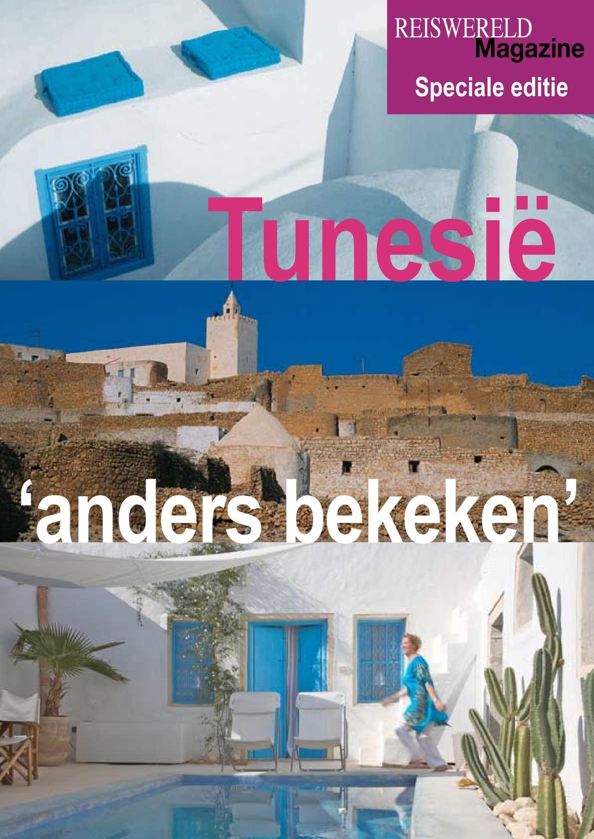 Tunesië anders bekeken: reportage van Reiswereld Magazine.be
