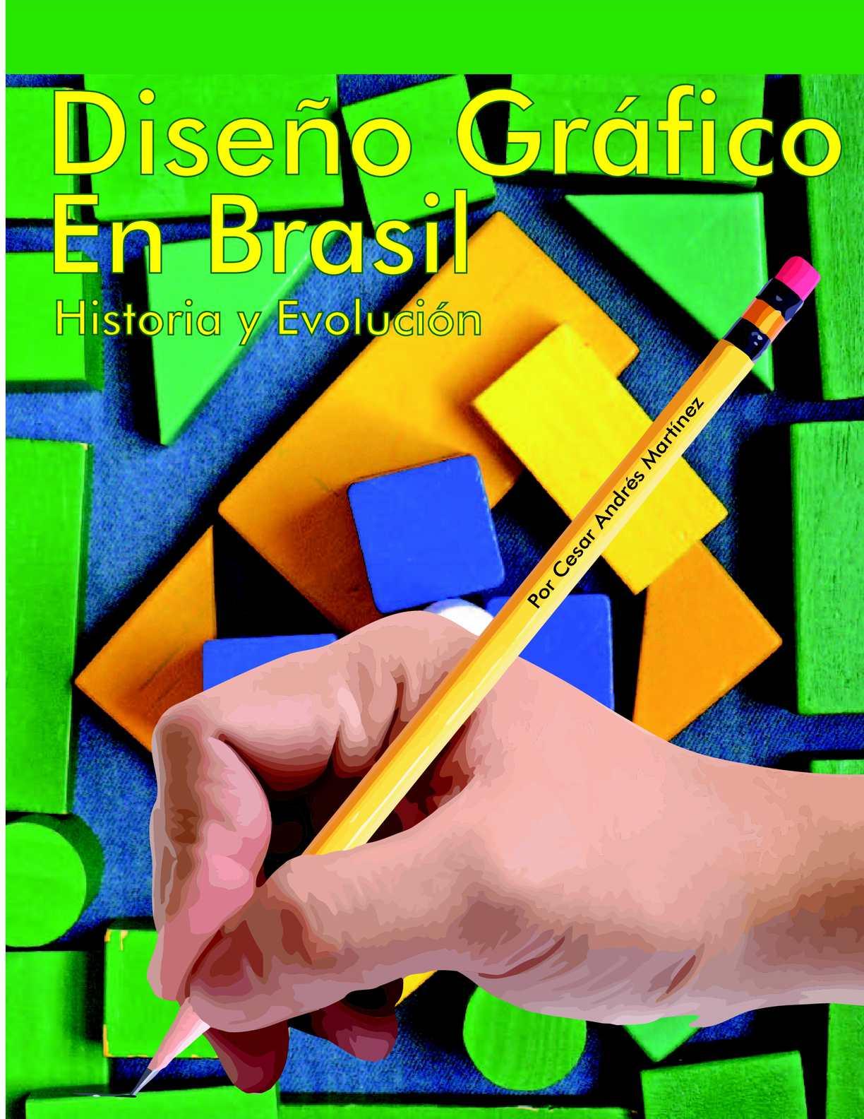 Calaméo - diseño gráfico en brasil historia y evolución por Cesar ...