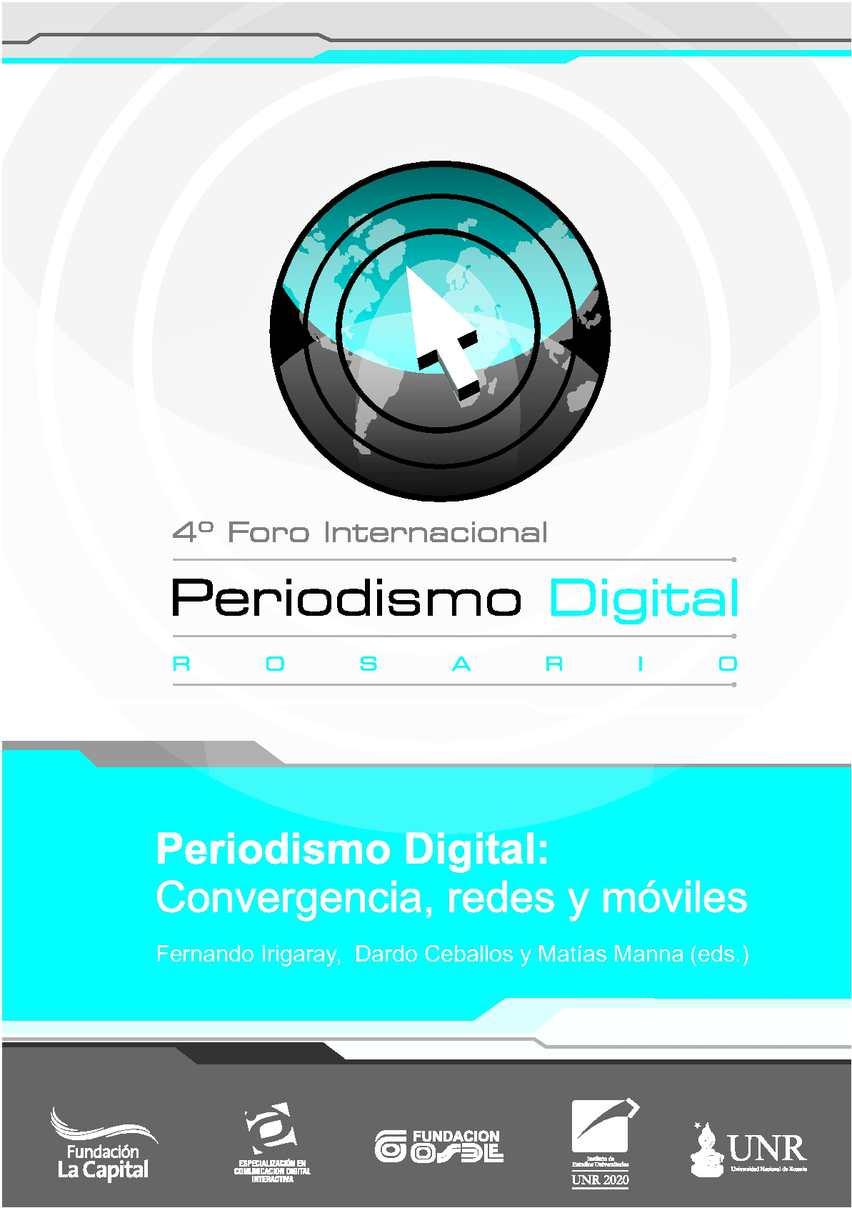 Periodismo Digital: Convergencia, redes y móviles