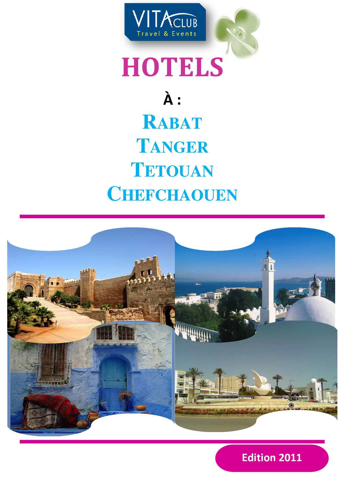 Hôtels à Rabat,Tanger,Tetouan,Chefchaouen ( Vita Club Travel & Events)