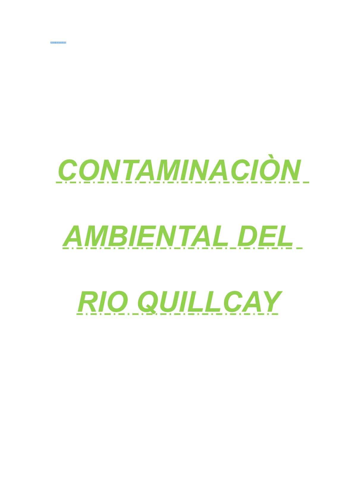 CONTAMINACIÓN DEL RÍO QUILLCAY