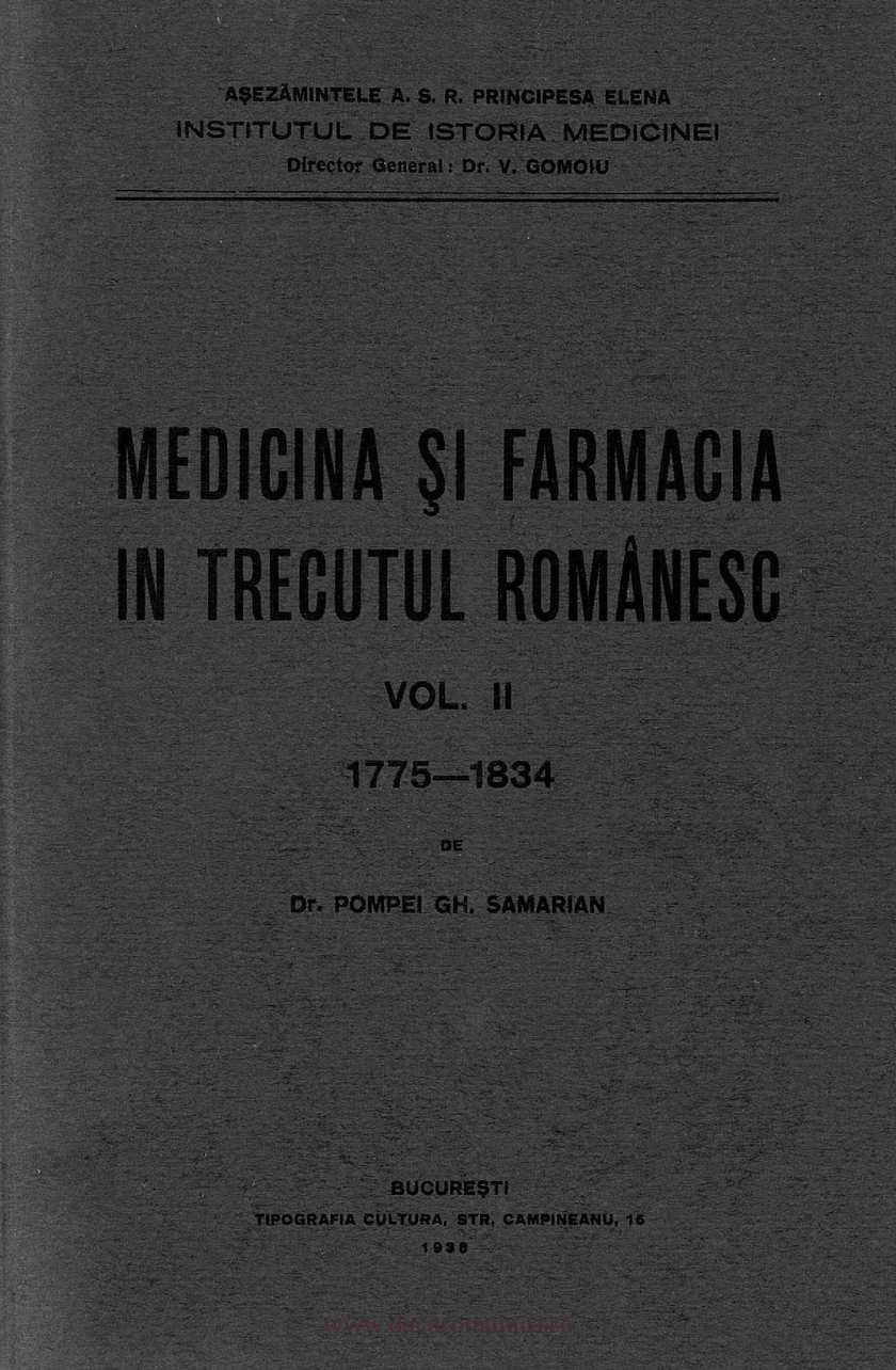 Medicina şi farmacia în trecutul românesc. Volumul 2 - Samarian, Pompei Gh. (1938)
