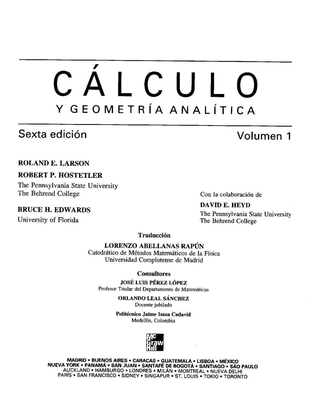 Calculo con Geometria analitica de Roland Larson Libro I
