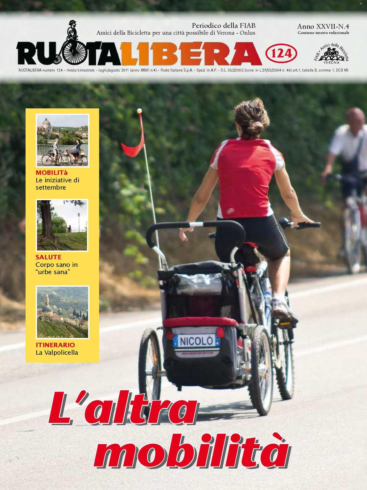 Ruotalibera 124 (luglio/agosto 2011) - FIAB AdB Verona
