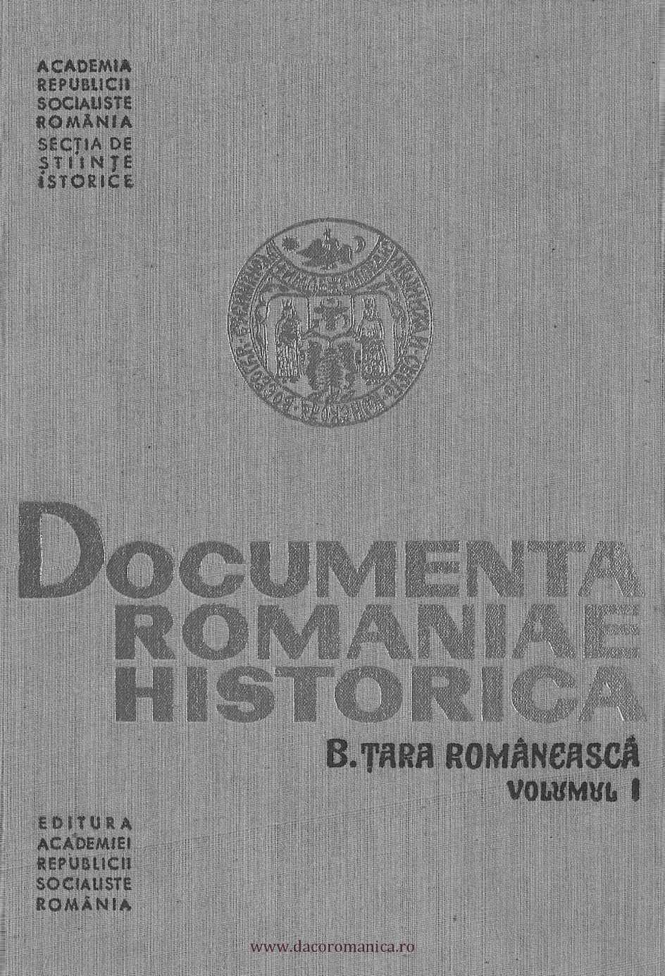 DRH. Seria B Ţara Românească. Volumul 1 1247-1500