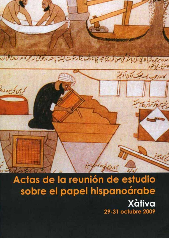 Actas de la reunión de estudio sobre el papel hispanoárabe