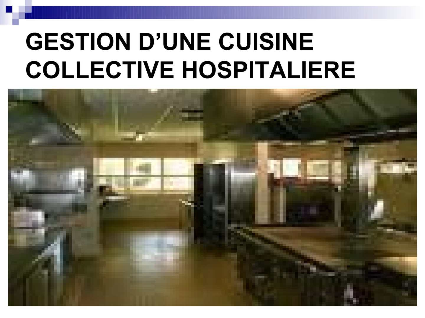 Calam o gestion d 39 une cuisine hospitaliere - Equipement cuisine collective ...