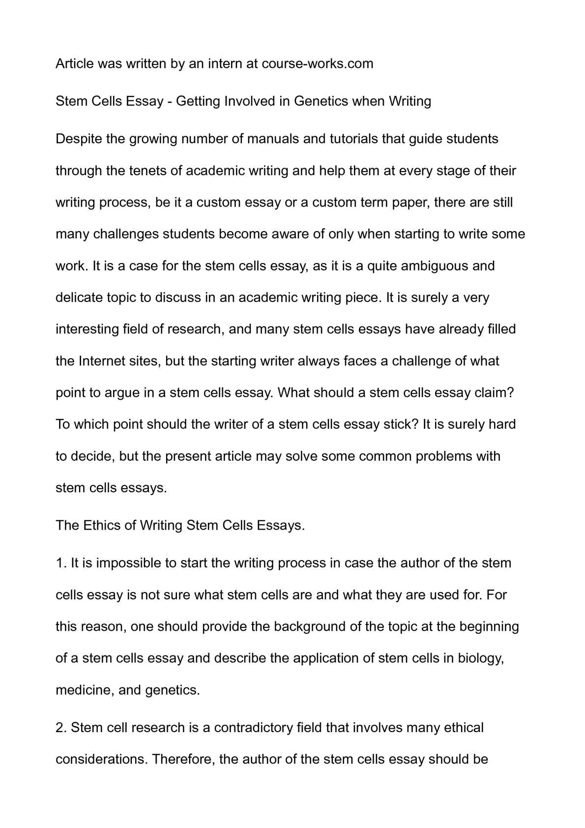 Calamo  Stem Cells Essay  Getting Involved In Genetics When Writing  Writing A Business Plan Help also Assigments Do It For Me  Examples Of Good Essays In English