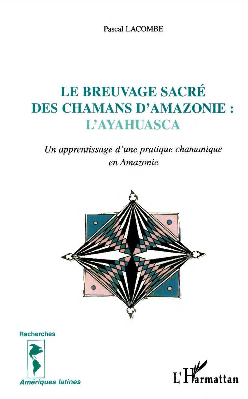 Rencontre chamanique de la france a l'amazonie