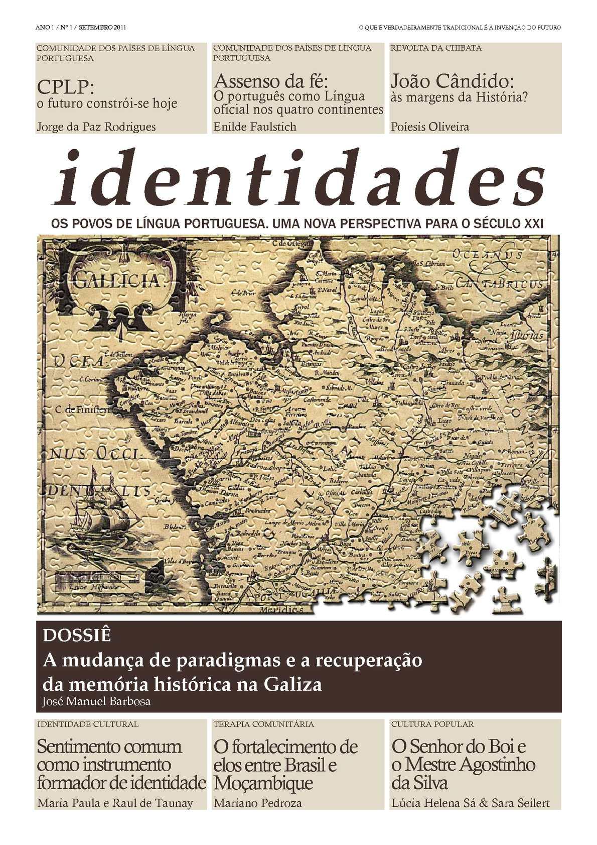 Identidades - Os povos de língua portuguesa. Uma nova perspectiva para o século XXI