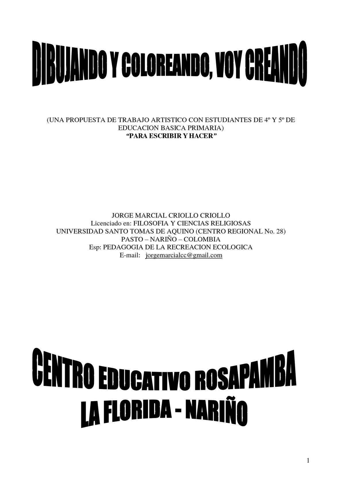 GUIA DE TRABAJO PARA GRADOS 4° Y 5° EN ARTISTICA