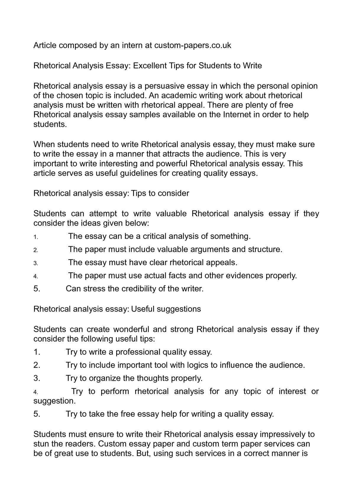 examples of rhetorical analysis essays View and download rhetorical analysis essays examples also discover topics, titles, outlines, thesis statements, and conclusions for your rhetorical analysis essay.