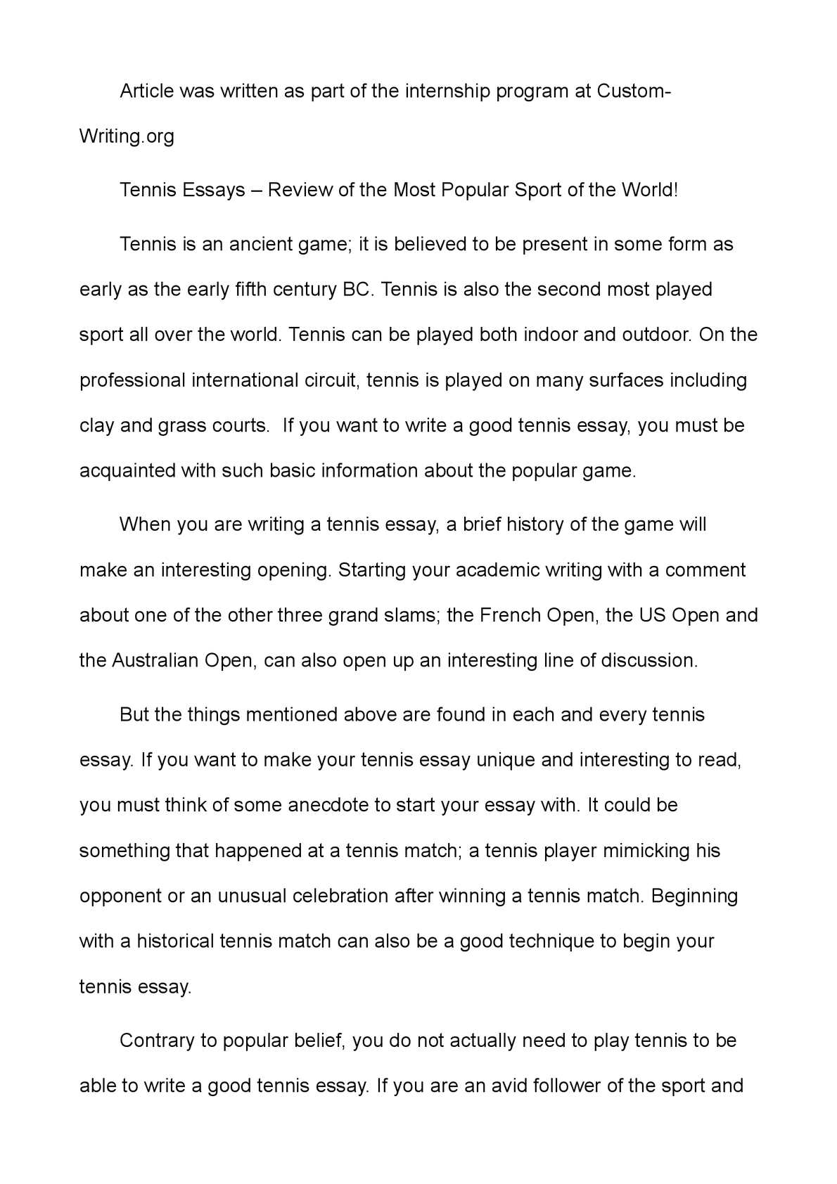 essay writing about tennis Need writing help get feedback on grammar, clarity  the sport of tennis essay - the sport of tennis tennis is a sport that many people love to play.