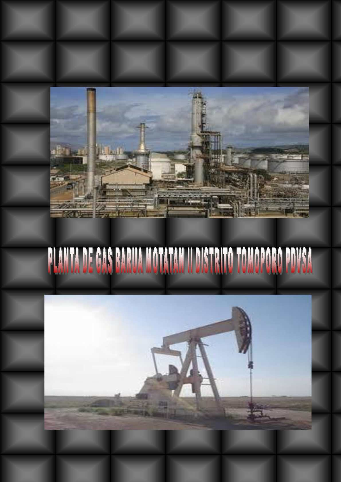 Planta de Gas Barua Motatan II Distrito Tomoporo
