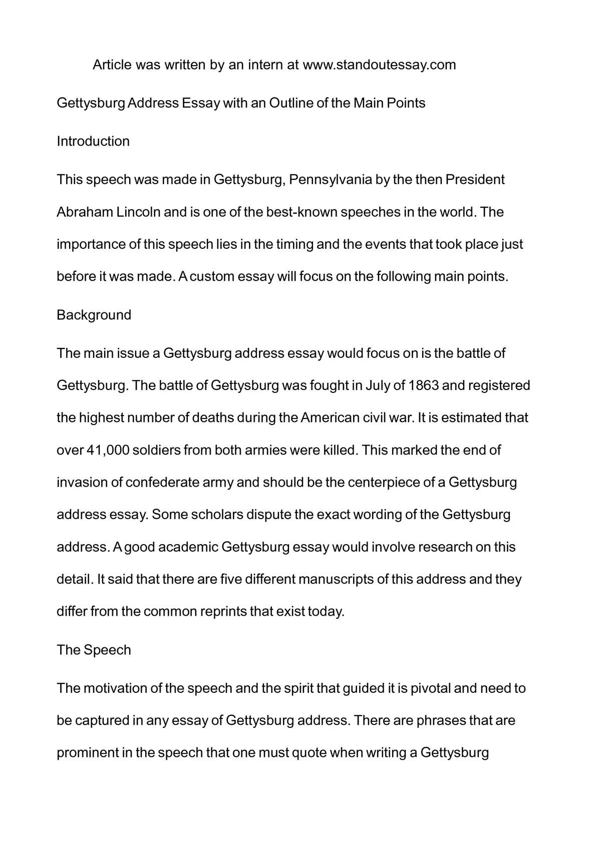 an essay on the gettysburg address The gettysburg address in the beginning of the gettysburg address, abraham lincoln stated that this nation is founded on the principle that all men are created equal.