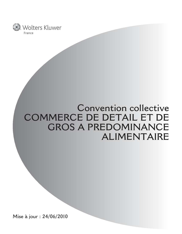 convention collective nationale du commerce a predominance alimentaire preavis CCMR # Convention Collective Bois Et Scierie