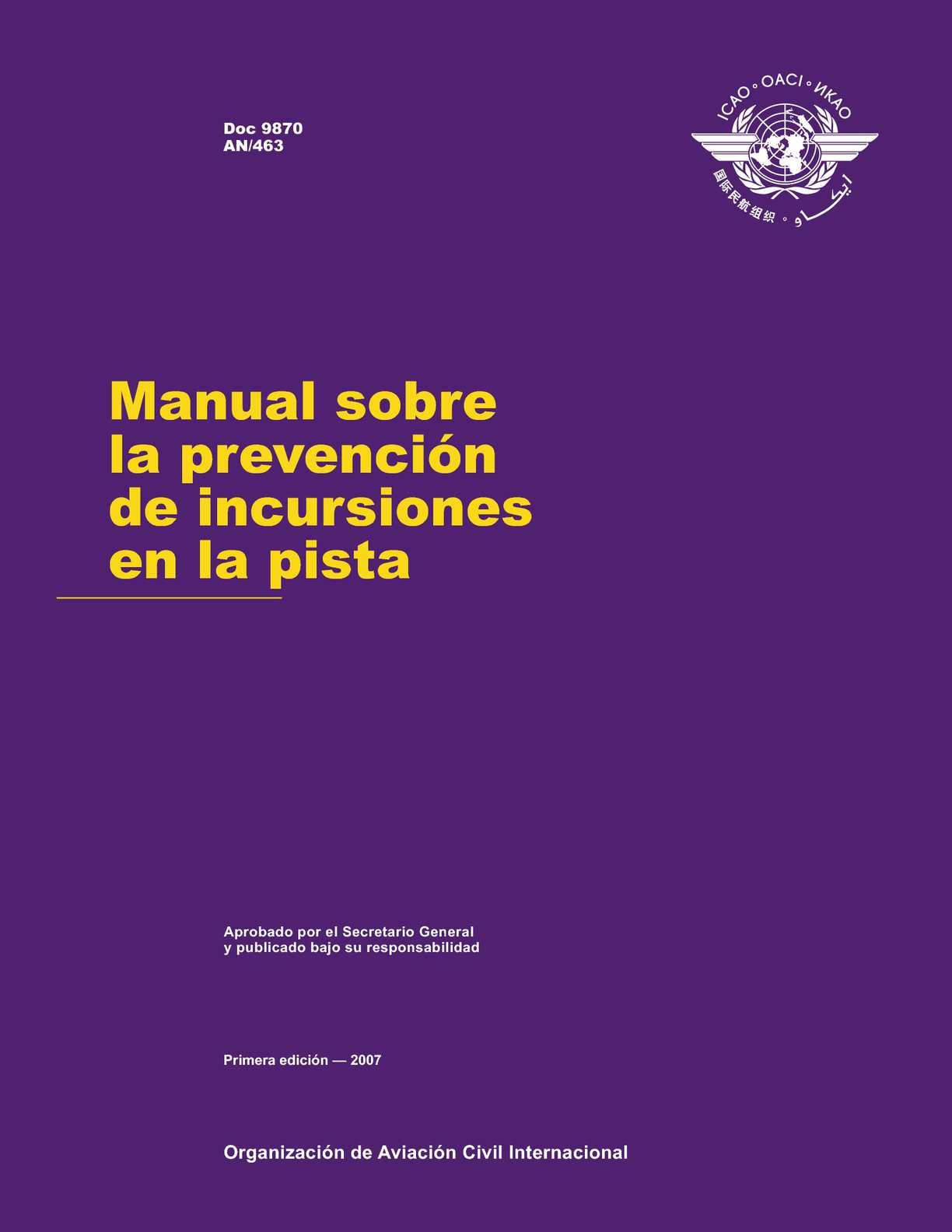 Doc 9870  Manual sobre la Prevención de Incursión en la Pista