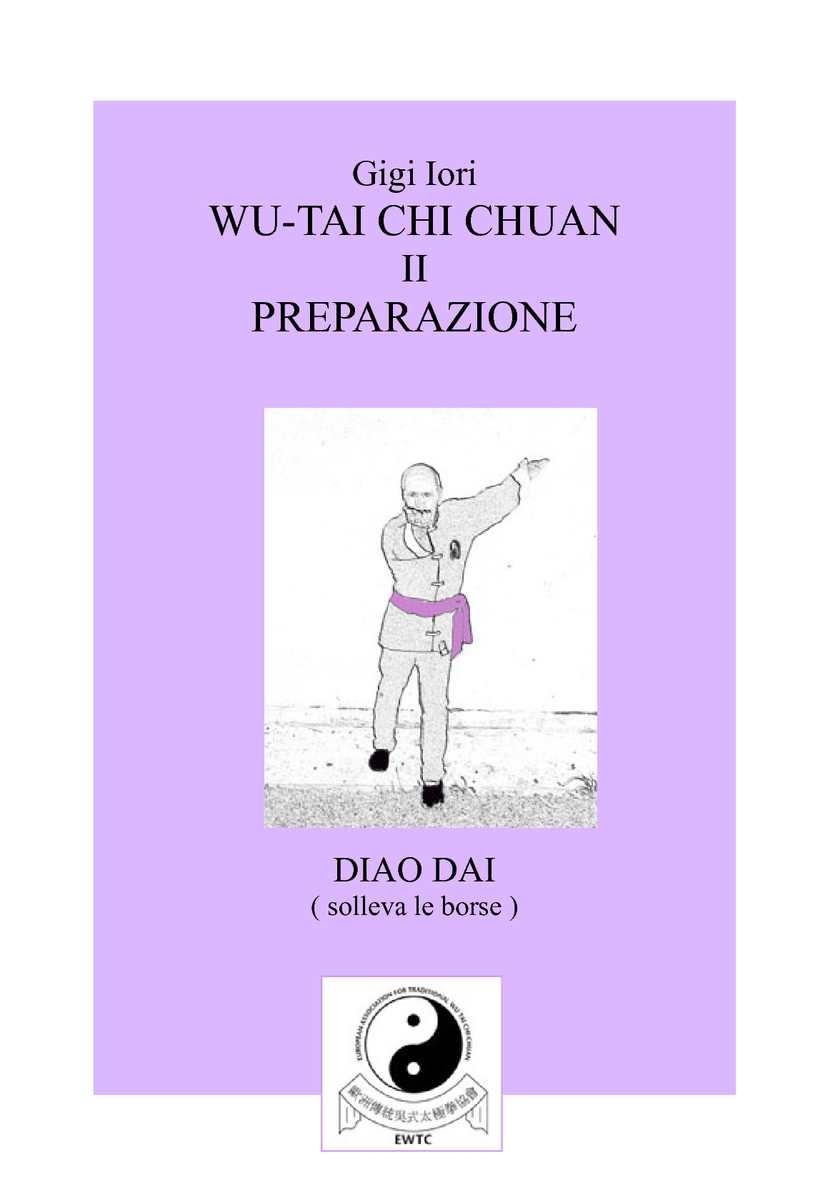 Wu-Tai Chi Chuan - I - Preparazione