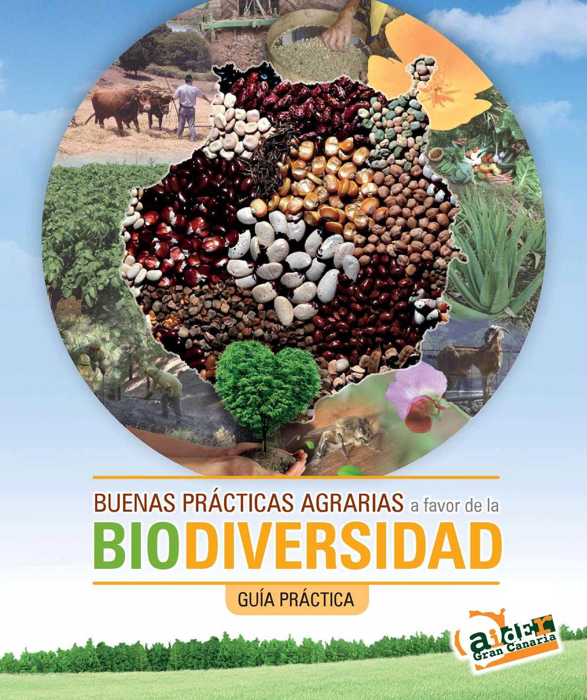Buenas prácticas agrarias a favor de la biodiversidad. Guía práctica