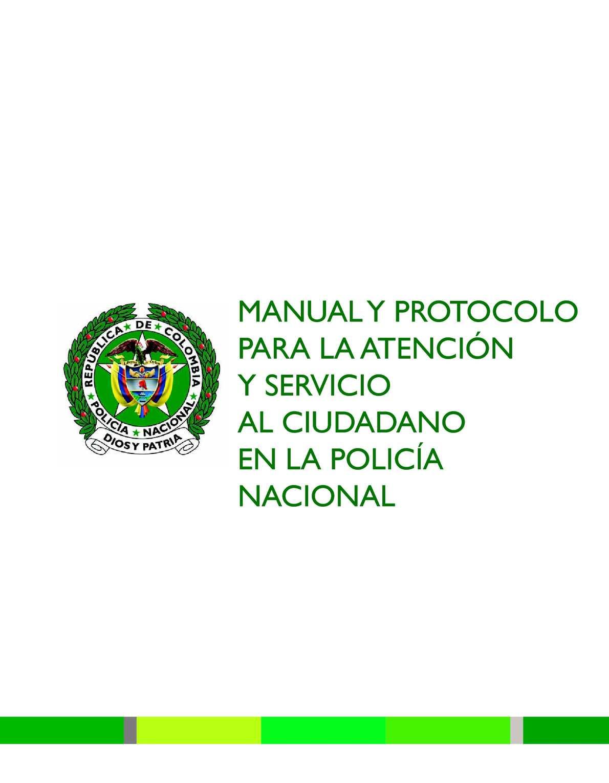 Calam o manual y protocolo para la atenci n y servicio for Ministro de la policia nacional