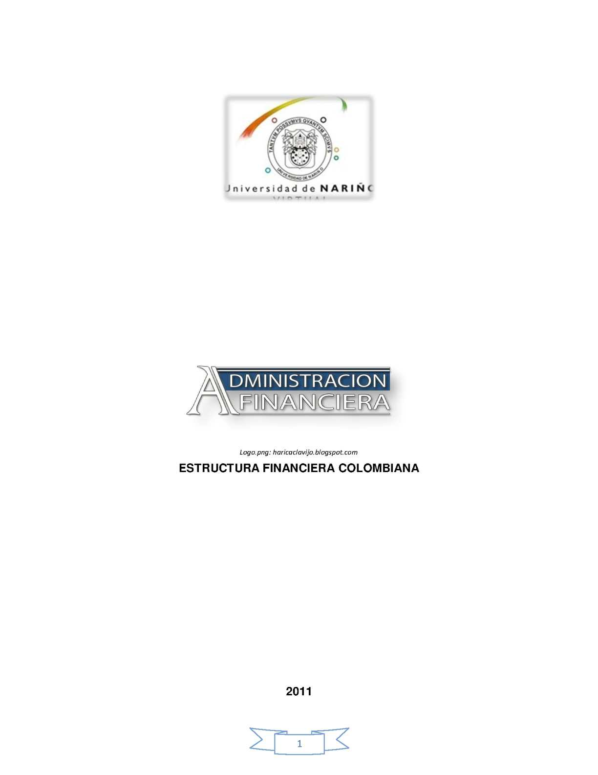 ORGANISMOS DE CONTROL Y VIGILANCIA DEL SISTEMA FINANCIERO COLOMBIANO