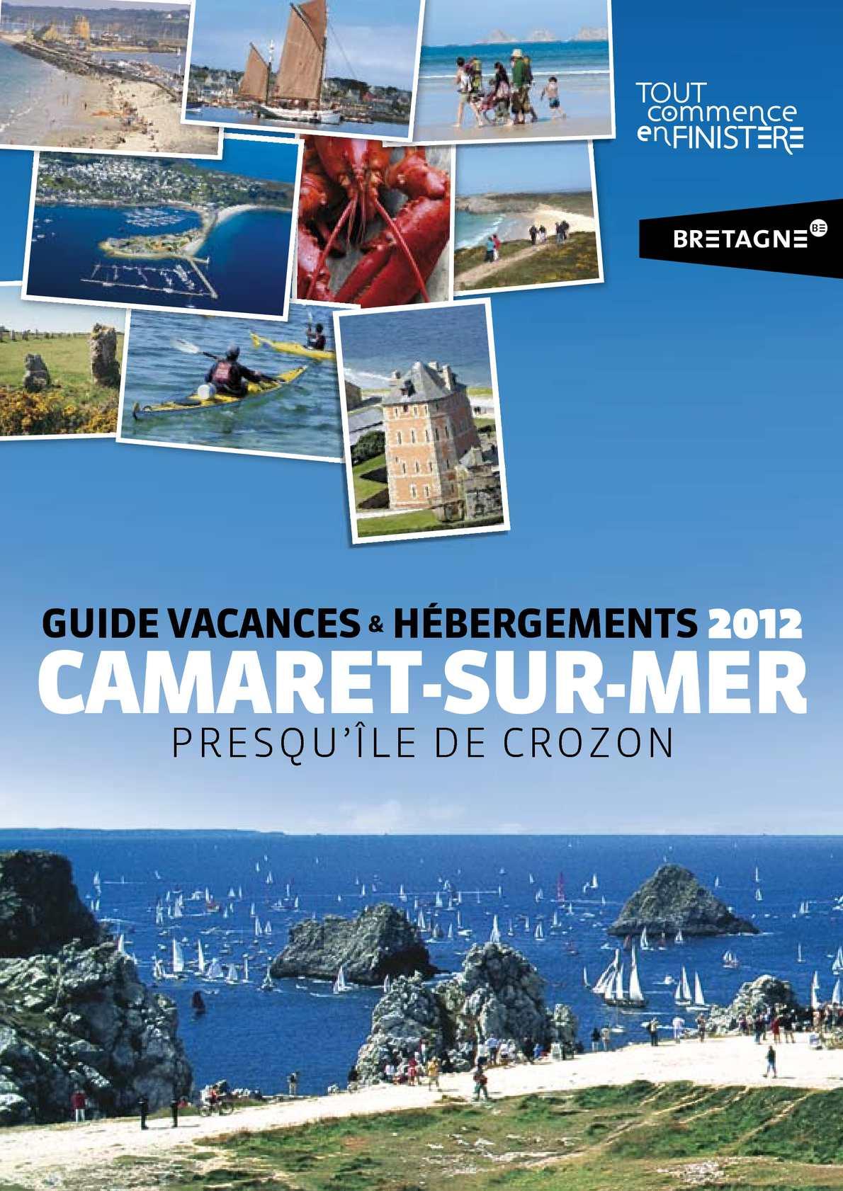 Calam o guide vacances et h bergements 2012 camaret sur mer - Office du tourisme camaret ...