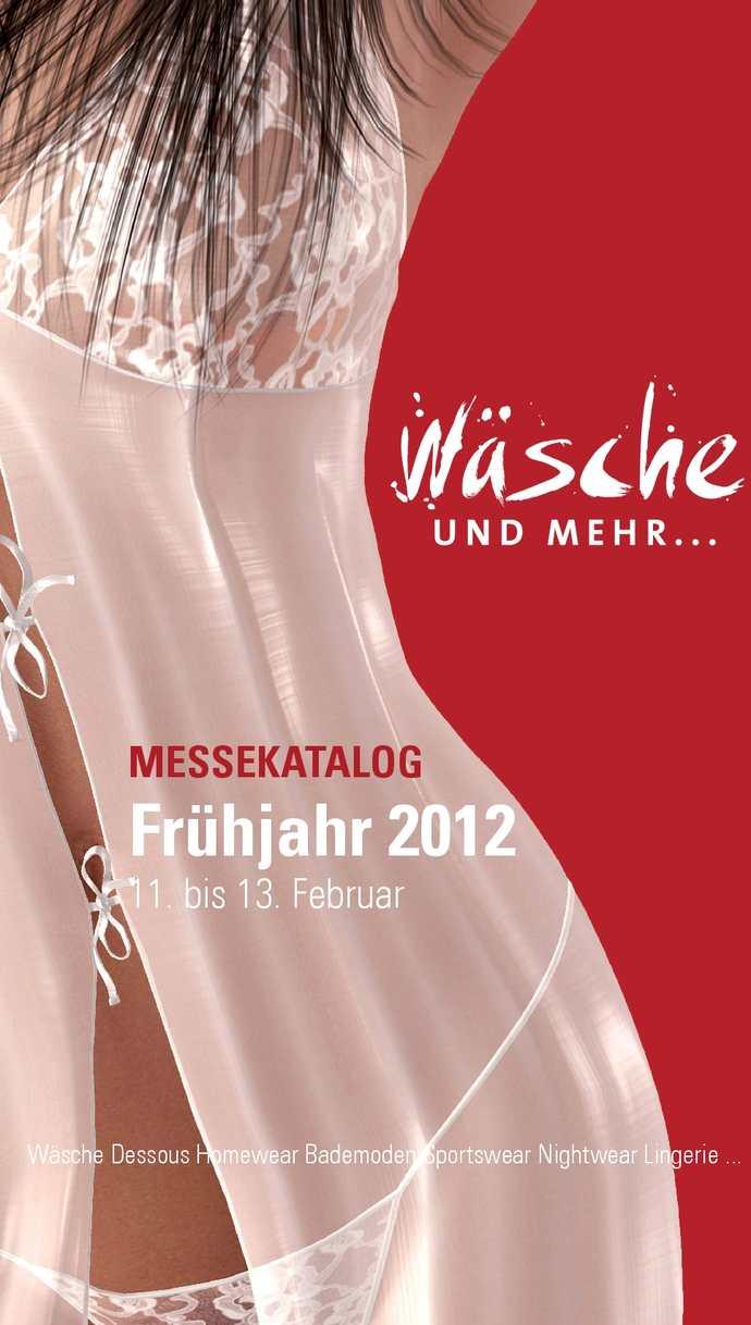 Wäsche und mehr... Messekatalog Frühjahr 2012