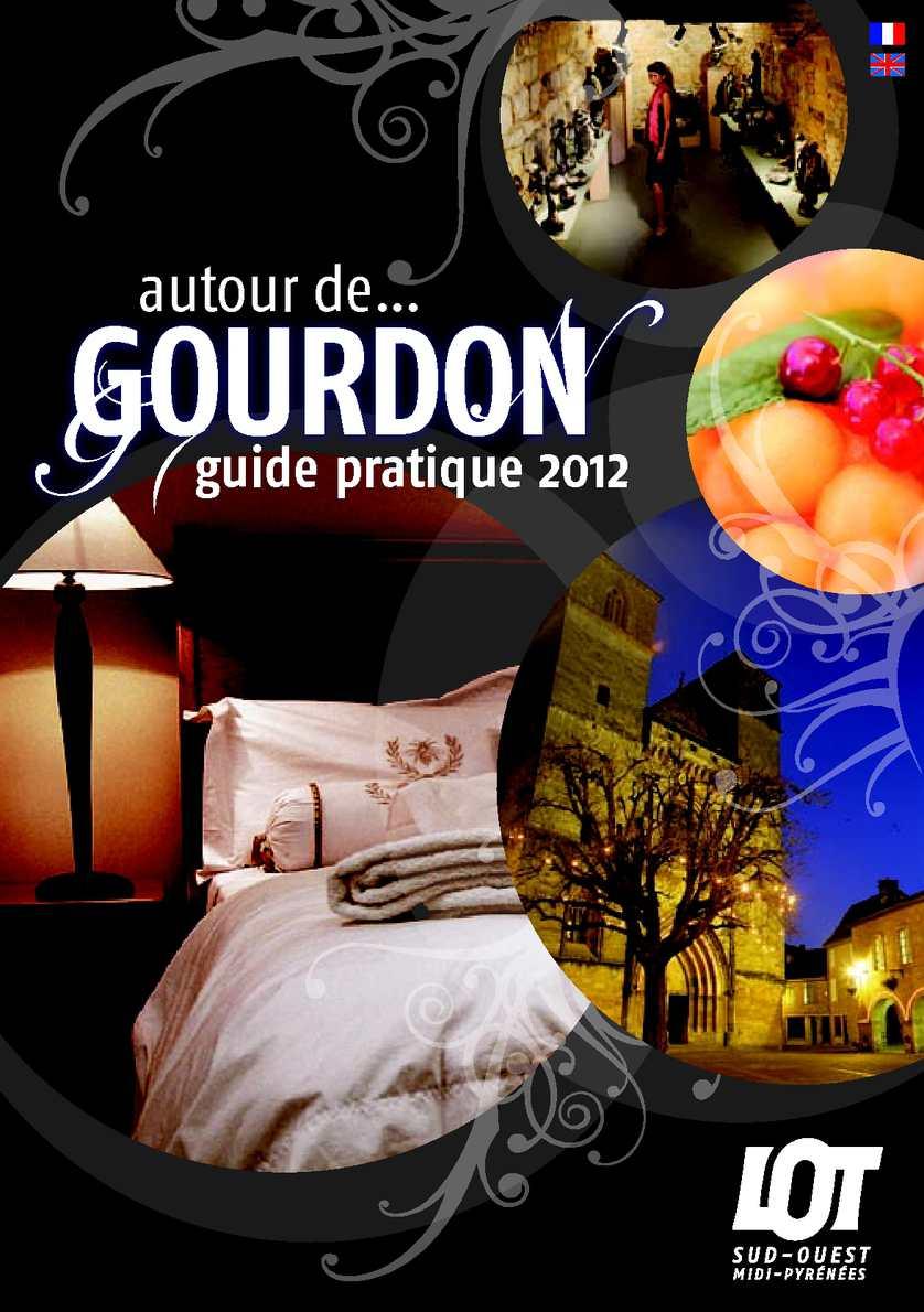 Calam o guide d couverte et pratique du pays de gourdon 2012 - Office du tourisme gourdon ...