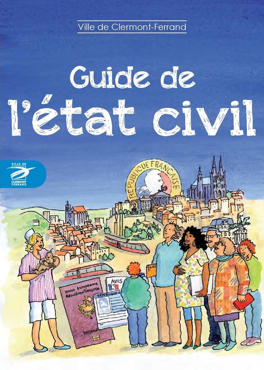 Calam o guide de l tat civil ville de clermont ferrand - Mairie de guilherand granges etat civil ...