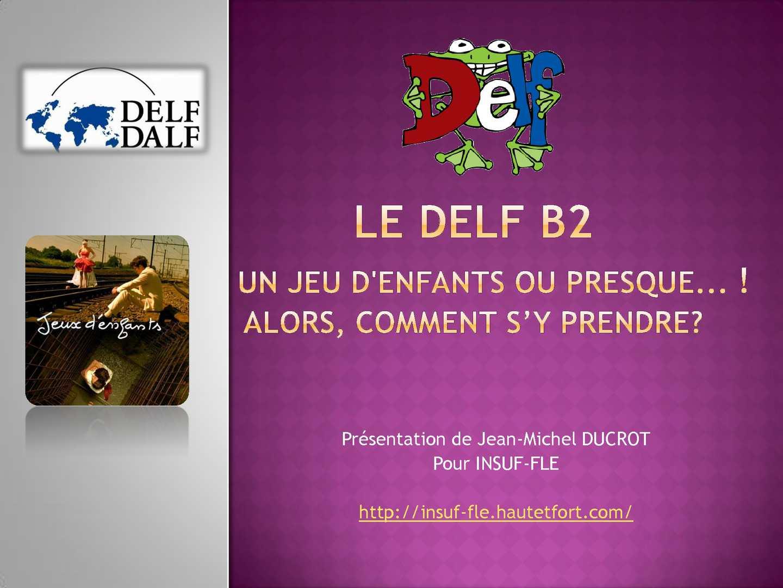 Présentation du DELF B2 : conseils et stratégies