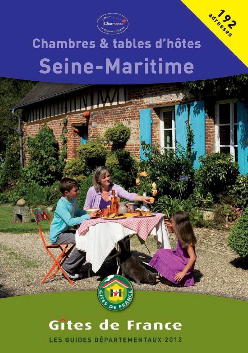 Calam o chambres d 39 h tes g tes de france en seine - Chambre d hotes gite de france ...