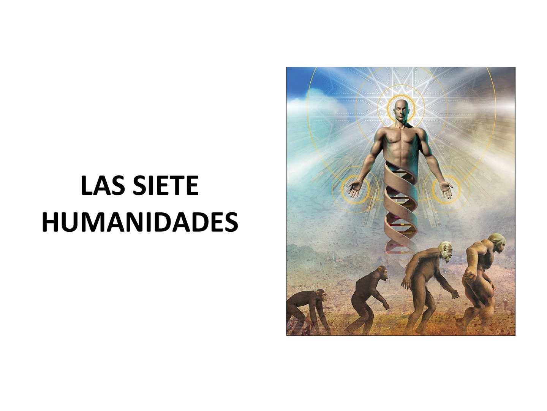 Las Siete Humanidades