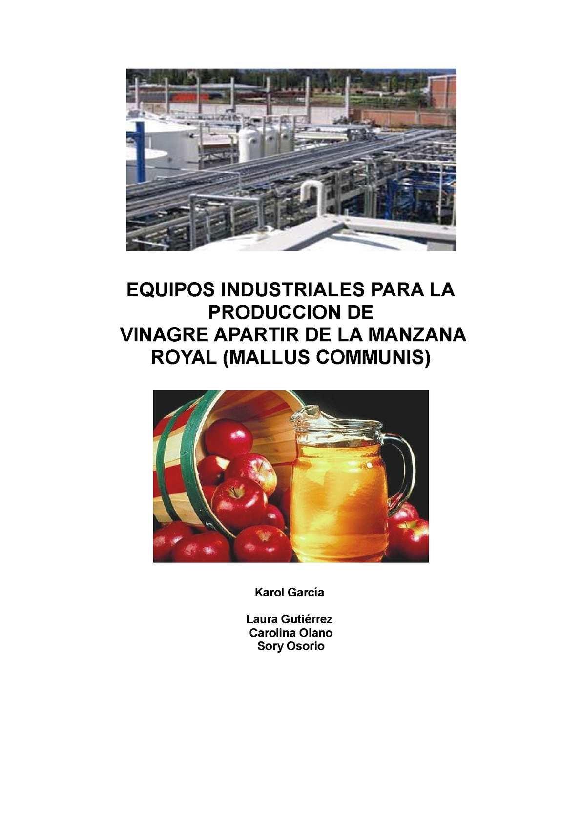 EQUIPOS INDUSTRIALES PARA LA PRODUCCION DE  VINAGRE APARTIR DE LA MANZANA ROYAL (MALLUS COMMUNIS)