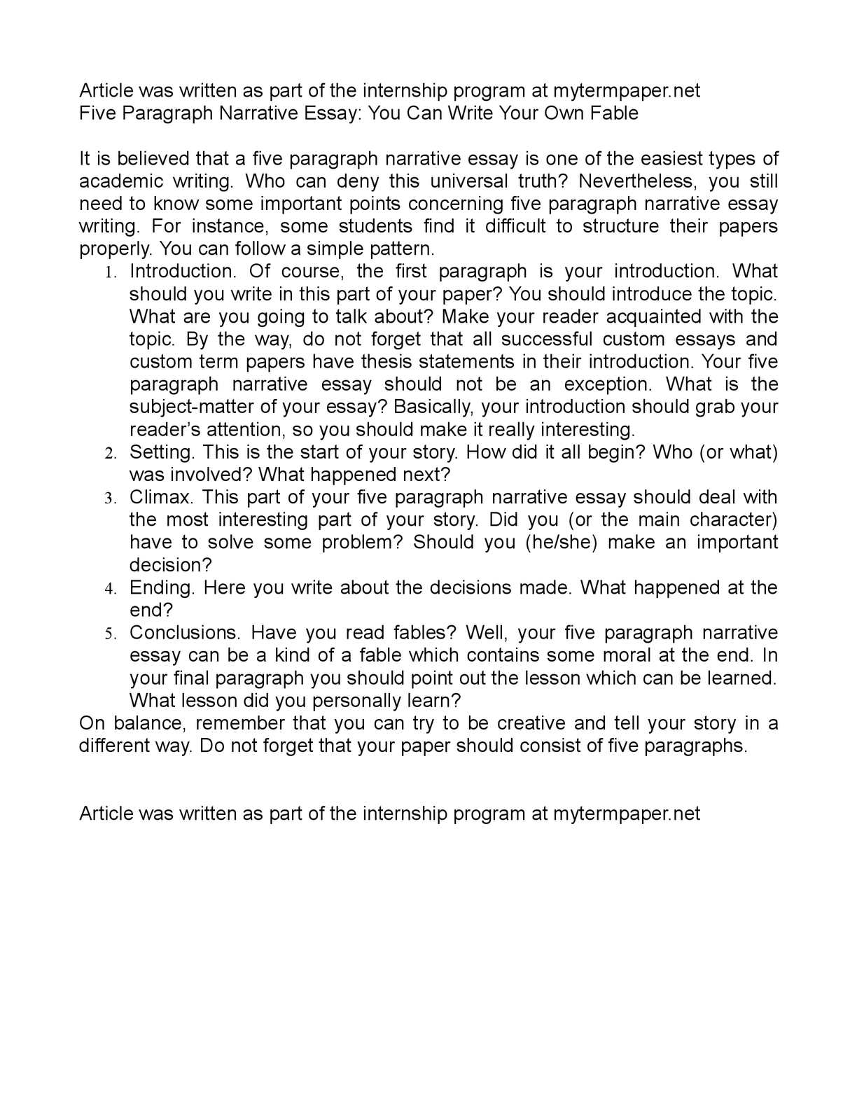 writing introductory paragraph narrative essay Move confidently into your essay many writers find it useful to write a warm-up paragraph (or two, even) to get them into the essay try using two or three different patterns for your.