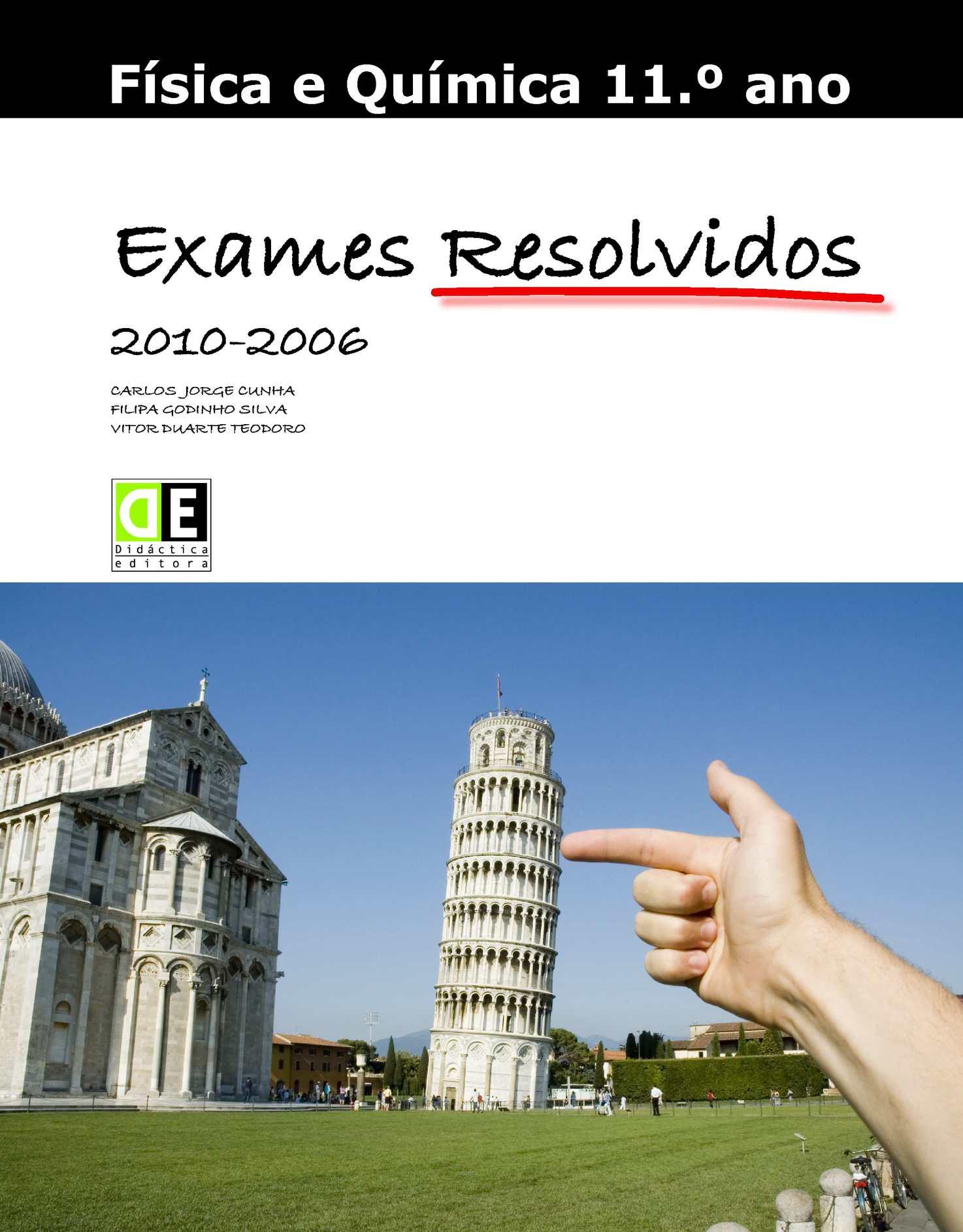 Física e Química 11º Ano - Exames Resolvidos (2010-2006)