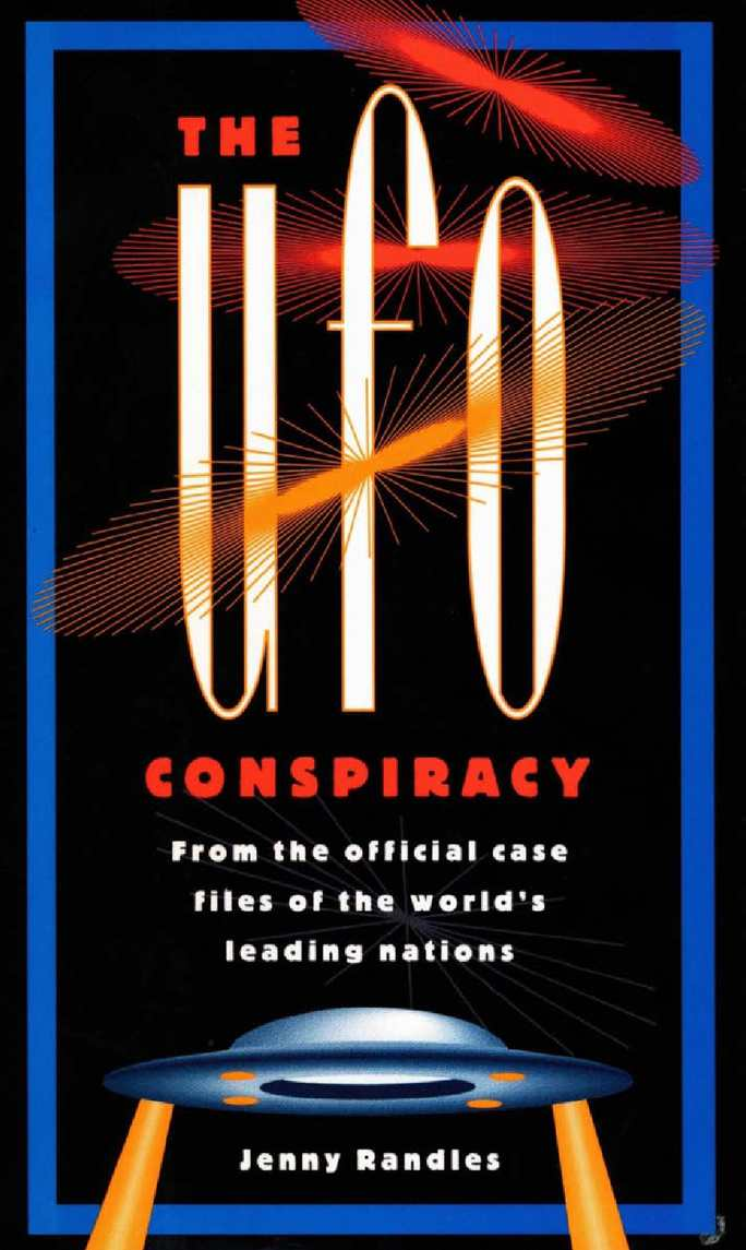 Calamo Jenny Randles The Ufo Conspiracy The First Forty Years