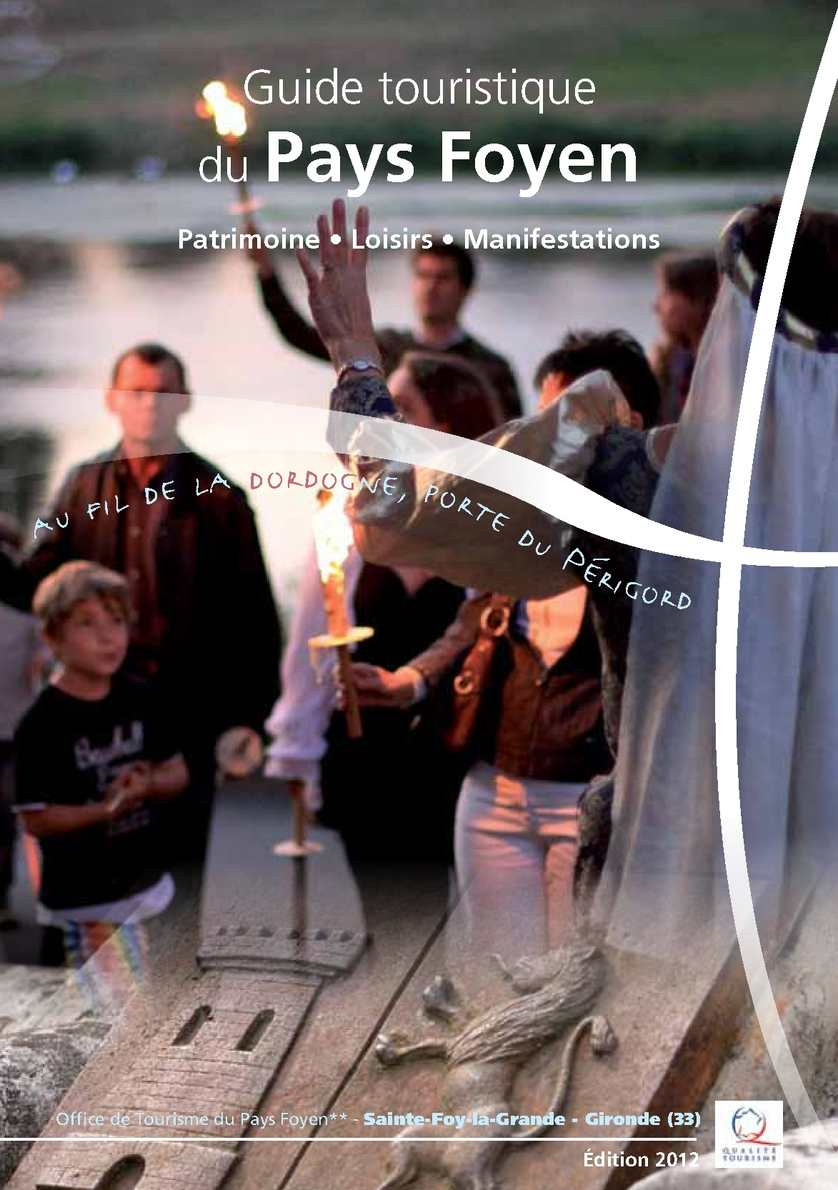 Calam o guide 2012 patrimoine et loisirs de l 39 office de - Office du tourisme sainte foy la grande ...
