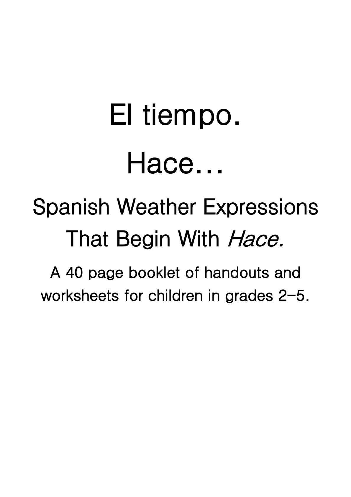 Calaméo - El tiempo hace Spanish Weather Expressions