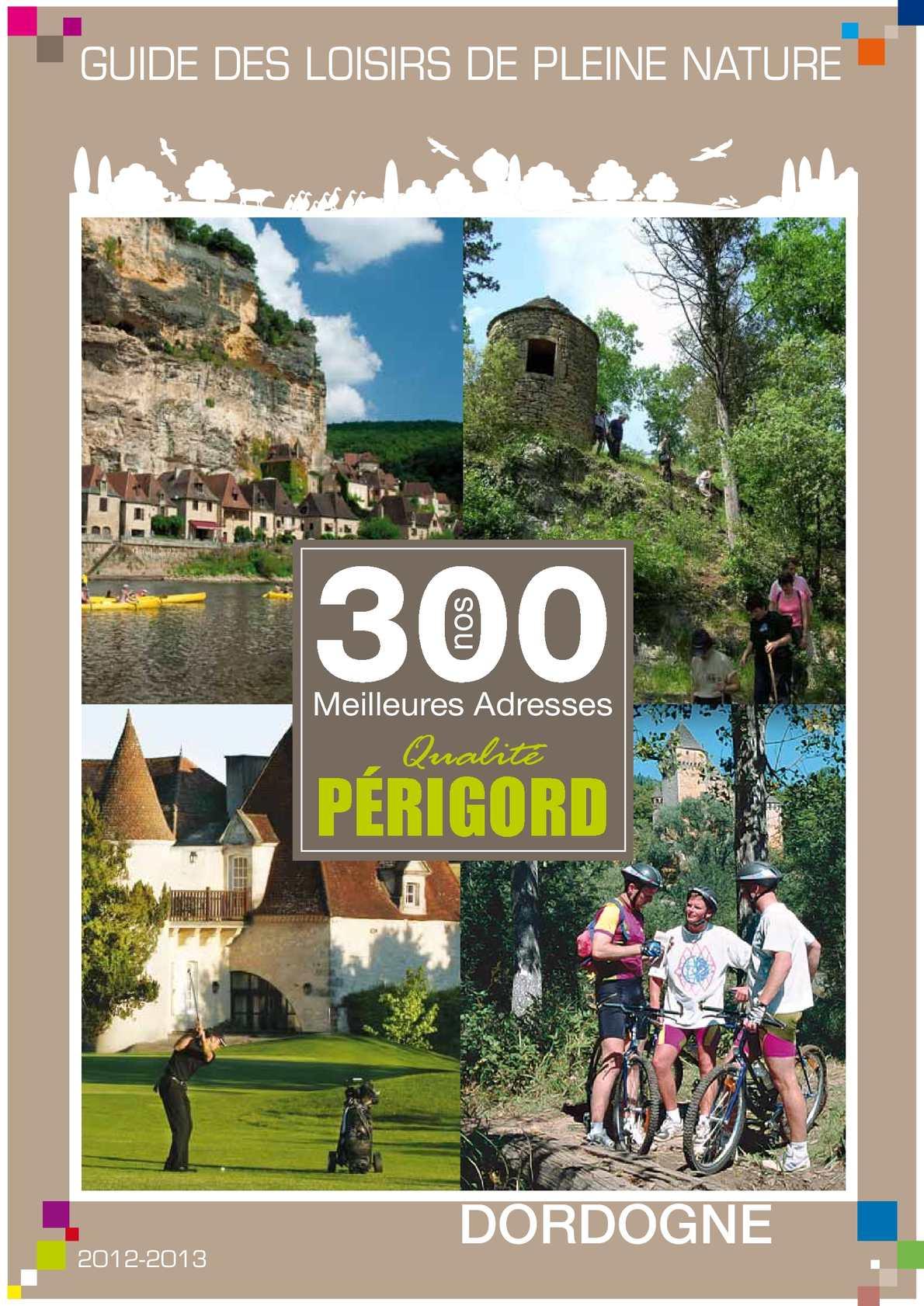 Guide des Loisirs Nature Dordogne Périgord 2012