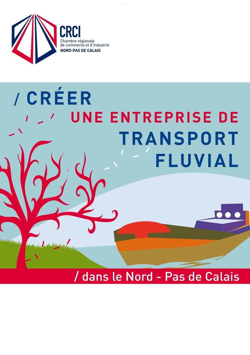 Calam o cr er une entreprise de transport fluvial for Chambre de commerce calais