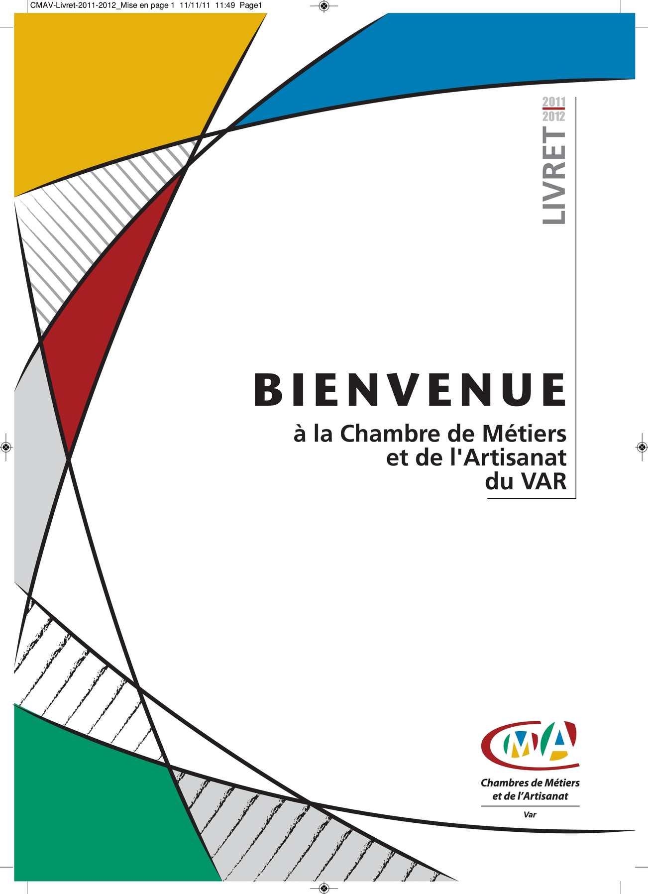 Calam o livret d 39 accueil 2011 - Chambre des metiers du var ...